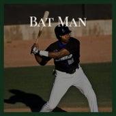 Bat Man by Various Artists