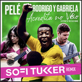 Acredita No Véio (Listen to the Old Man) (Sofi Tukker Remix) de Pelé