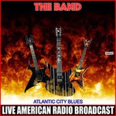 Atlantic City Blues (Live) by The Band