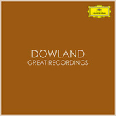 Dowland - Great Recordings by John Dowland