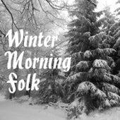 Winter Morning Folk by Various Artists