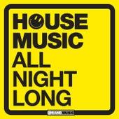 House Music - All Night Long de Various Artists
