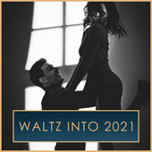 Waltz into 2021 by Johann Strauss II