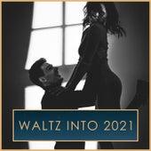 Waltz into 2021 by Johann Strauss II