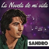 La Novela de Mi Vida von Sandro