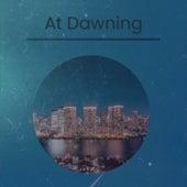 At Dawning van Various Artists