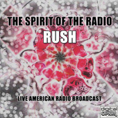 The Spirit of the Radio (Live) de Rush