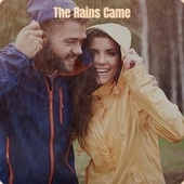 The Rains Came by Various Artists