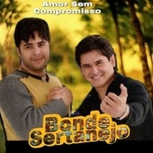 Amor Sem Compromisso de Bonde Sertanejo