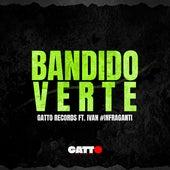 Bandido / Verte de Il Gatto