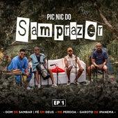 Pic Nic do Samprazer, Ep. 1 (Ao Vivo) von Samprazer
