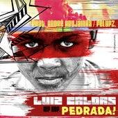 Pedrada by Luiz Caldas