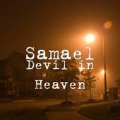 Devil in Heaven de Samael