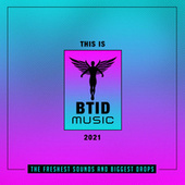 This Is BTID Music 2021 von Various Artists