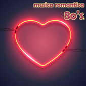 Musica Romantica Anni Ottanta 80's by Various Artists