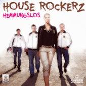 Hemmungslos de House Rockerz