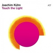 Touch the Light de Joachim Kühn