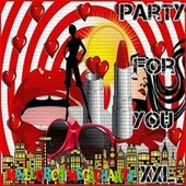 Party for You XXL de Various Artists