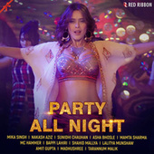 Party All Night von Laxmi Narayan