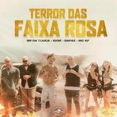 Terror das Faixa Rosa de Dapaz, IGOR, MC KF & BR DA TIJUCA