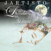 Lullabies from the Movies, Vol.1 by Jartisto