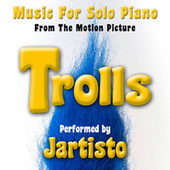 Trolls (Music for Solo Piano from the Motion Picture) de Jartisto