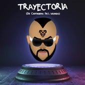 Trayectoria - De Cartagena Pa'l Mundo by Big Yamo