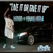 Live It Or Give It Up (feat. Young Noble) de H-Ryda