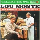 Che La Luna Mezzo Mare by Lou Monte