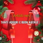 Tanti auguri e Buon Natale von Artisti Vari