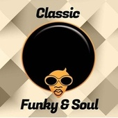 Classic Funky & Soul de Chaka Khan, Sister Sledge, Mark Morrison, The Real Thing, The Foundations, Chic, Shalamar, Salt´N´Pepa, All Saints, Tevin Campbell
