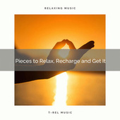 2020 Best: Pieces to Relax, Recharge and Get It by Calm Music Zone (1)