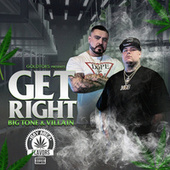 Get Right by Big Tone