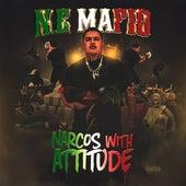 Narcos with Attitude von N.E Mafio