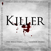 Killer by Disco Fries