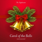Carol of the Bells (Instrumental) by The Hyphenate