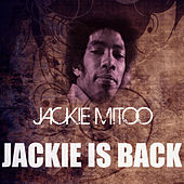 Jackie Is Back by Jackie Mittoo