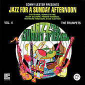 Sonny Lester Presents: Jazz for a Sunday Afternoon, Vol. 4 - The Trumpets de Various Artists