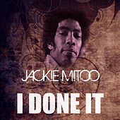 I Done It by Jackie Mittoo