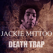 Death Trap by Jackie Mittoo