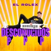 Desconocidos / PPP de Rolex