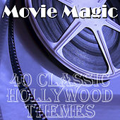 Movie Magic: 40 Classic Hollywood Themes by Soundtrack Experts