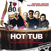 Hot Tub Time Machine [Music From The Motion Picture] de Various Artists