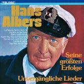 Unvergängliche Lieder - Seine Grössten Erfolge de Hans Albers