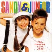 Pra Dançar Com Você de Sandy & Junior