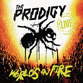 Live - World's On Fire von The Prodigy