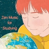 Zen Music for Studying by Calm Music for Studying