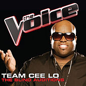 Team Cee Lo – The Blind Auditions (The Voice Performances) by Various Artists