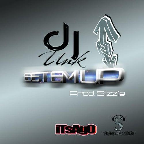 Get Em Up - Single by DJ Unk