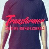 Creative Unprofessionals von Tranzformer